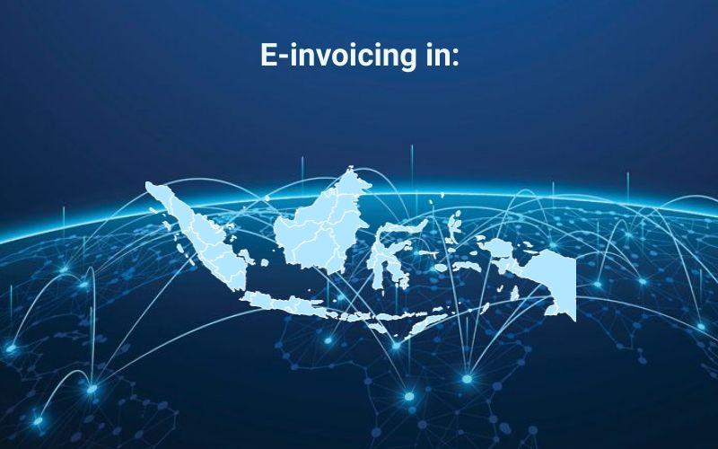 Peppol & E-invoicing in Indonesia.
