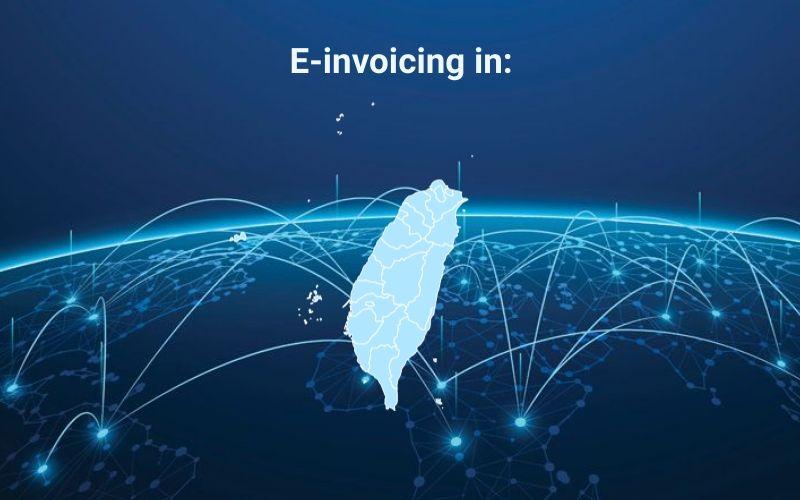 Peppol & E-invoicing in Taiwan.